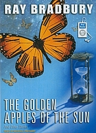 The golden apples of the sun and other stories