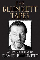 The Blunkett tapes : my life in the bear pit