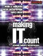 Making IT count strategy, delivery, infrastructure