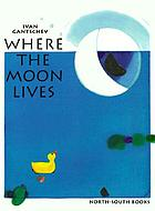 Where the moon lives