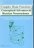 Complex brain functions : conceptual advances in Russian neuroscience