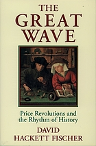 The great wave : price revolutions and the rhythm of history