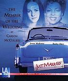 The member of the wedding : a drama