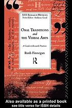 Oral traditions and the verbal arts : a guide to research practices