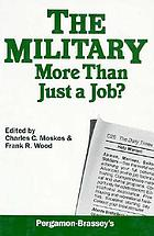 The Military : more than just a job?