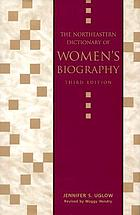 The Northeastern dictionary of women's biography
