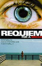 Requiem for a dream : a novel