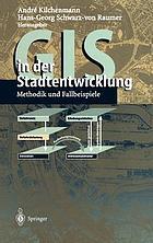 GIS in der Stadtentwicklung : Methodik und Fallbeispiele