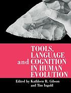 Tools, language, and cognition in human evolution