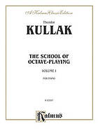 The school of octave-playing : a supplement to the method of modern pianoforte-playing
