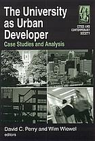 The university as urban developer : case studies and analysis