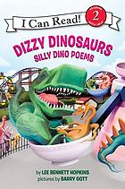 Dizzy dinosaurs : silly dino poems