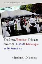 The most American thing in America : circuit Chautauqua as performance