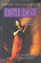 Castle Rouge : an Irene Adler novel