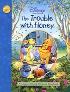 Winnie the Pooh the Trouble With Honey