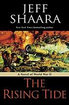 The rising tide : a novel of World War II
