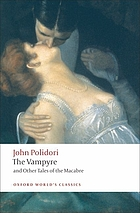 The vampyre, and other tales of the macabre