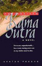 The revised Kama Sutra : a novel