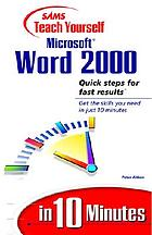 SAMS teach yourself Microsoft Word 2000 in 10 minutes