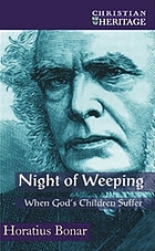Night of weeping, or, Words for the suffering family of God