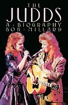 The Judds : a biography
