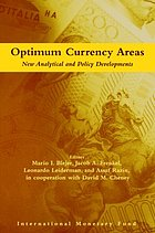 Optimum currency areas : new analytical and policy developments