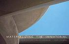 Materializing the immaterial : the architecture of Wallace Cunningham