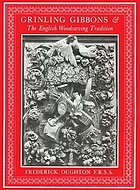 Grinling Gibbons & the English woodcarving tradition