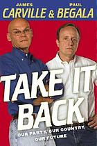 Take it back : our party, our country, our future