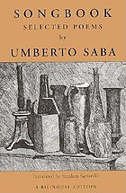 Songbook : selected poems from the Canzoniere of Umberto Saba