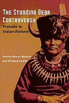The Standing Bear controversy : prelude to Indian reform