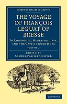 The voyage of François Leguat of Bresse to Rodriguez, Mauritius, Java, and the Cape of Good Hope