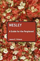 Wesley : a guide for the perplexed