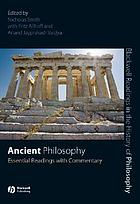 Ancient philosophy : essential readings with commentary