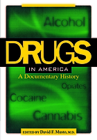 Drugs in America : a documentary history