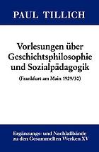 Vorlesungen über Geschichtsphilosophie und Sozialpädagogik / herausgegeben nd mit einer historischen Einleitung versehen von Erdmann Sturm