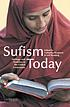 Sufism today : heritage and tradition in the global community