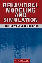 Behavioral modeling and simulation : from individuals to societies