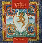 The mandala of the enlightened feminine
