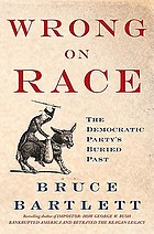 Wrong on race : the Democratic Party's buried past