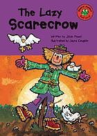 The lazy scarecrow