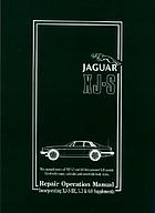 Jaguar XJ-S : repair operation manual : incorporating XJ-S HE & 5.3 supplements