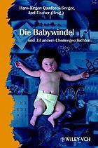 Die Babywindel und 34 andere Chemiegeschichten