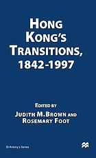 Hong Kong's transitions, 1842-1997