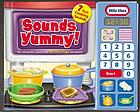 Sounds yummy! : my electronic sound and lift-the-flap storybook