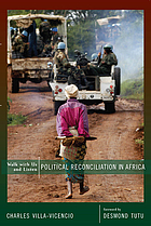 Walk with us and listen : political reconciliation in Africa