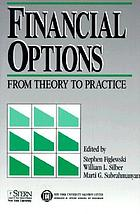 Financial options : from theory to practice