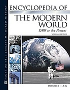 Encyclopedia of the modern world. 1900 to the present