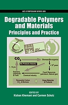Degradable polymers and materials : principles and practice