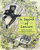 In search of lemurs : my days and nights in a Madagascar rain forest